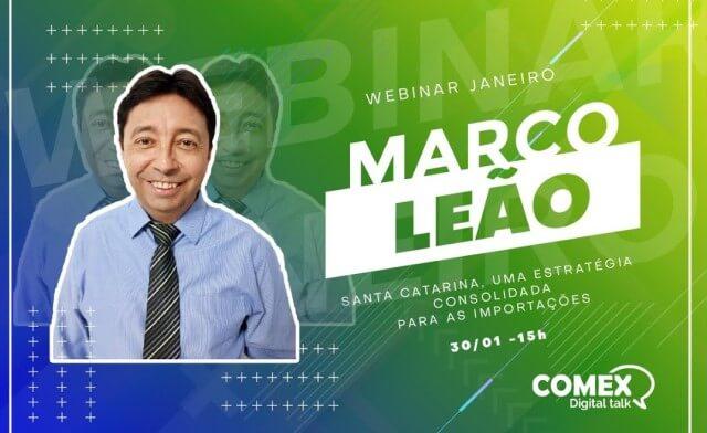 Webinar Marco Leão - Esquenta COMEX Digital Talk - Janeiro